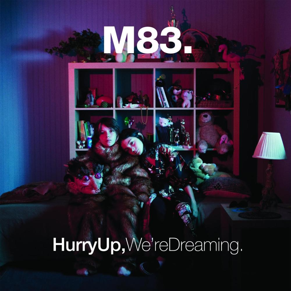 M83- Hurry Up, We're Dreaming